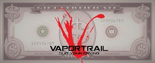 Vapor Trail - $$$ Gift Card